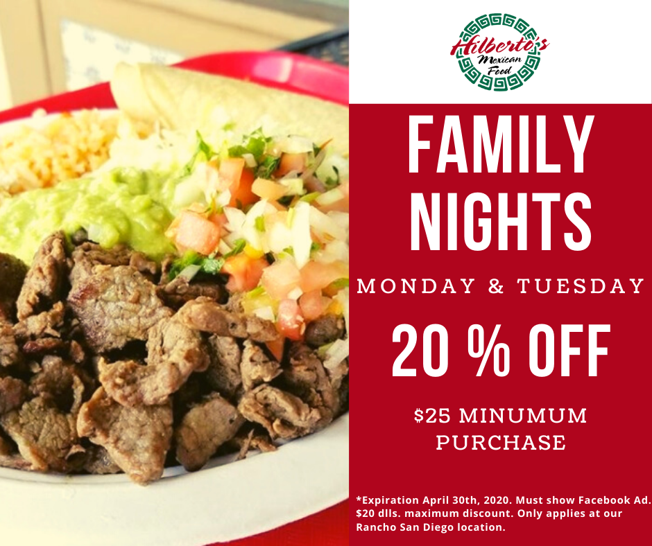 Family Nights every Monday and Tuesday. Call us to place your order (619) 660-8465